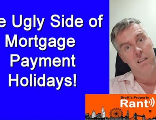 The Ugly Side of Mortgage Payment Holidays – Part 3
